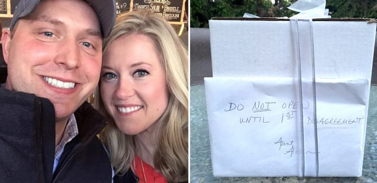 Kathy and Brandon Gunn from Michigan got married on September 1, 2007. Among the wedding gifts they received was a package from Katy's Great Aunt Alison, reading: 'Do NOT open until 1st disagreement'.